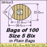 BIX Size 5 Bix, in a Plain Bag / Bag of 100